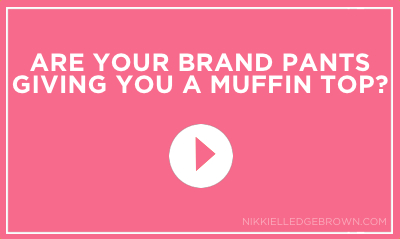 Are Your Brand Pants Giving You A Muffin Top1